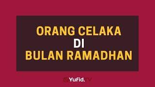 Download Video Orang Yang Celaka Di Bulan Ramadhan – Poster Dakwah Yufid TV MP3 3GP MP4