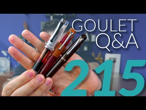 Goulet Q&A 215: Highlighting Over Ink, Work/Marriage Balance, and Surprising Pen Materials!