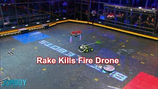 Rake kills a fire drone, a breakdown