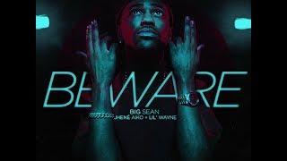Big Sean - Beware ft. Lil Wayne, Jhene Aiko Trap Remix 2014