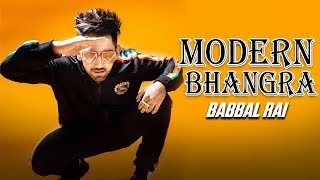 Modern Bhangra | Babbal Rai | New Punjabi Song | Litt Lyf Babbal Rai | One Dream Song | Gabruu
