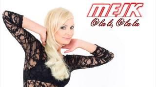 Mejk - O la li, o la la