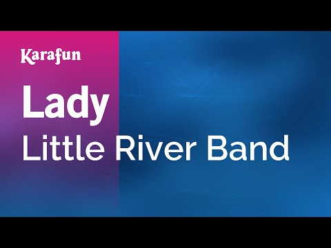 Karaoke Lady - Little River Band *