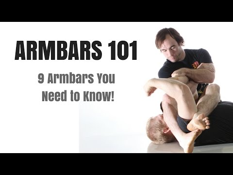 Armbars 101 - 9 Armbars you Need to Know