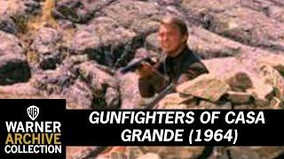 Gunfighters of Casa Grande (Preview Clip)