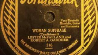 Woman Suffrage - Lester McFarland & Robert Gardner