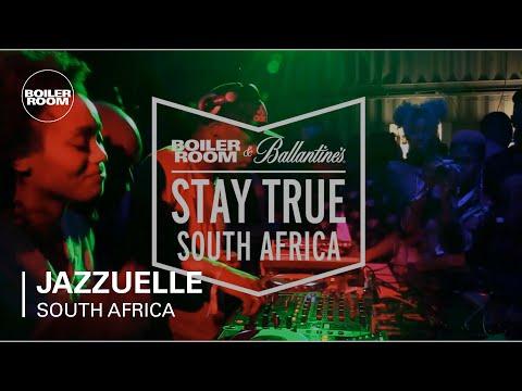 Jazzuelle Boiler Room x Ballantine's Stay True South Africa DJ Set