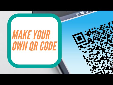 How To Make Your Own QR Code!