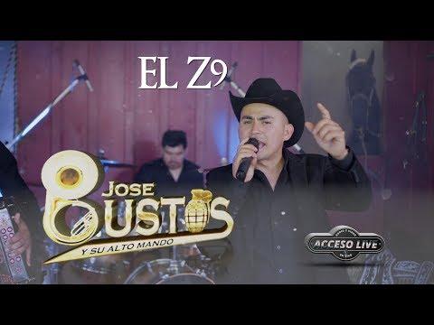 El Z9 - (ACCESOLIVE) Jose Bustos Y Su Alto Mando