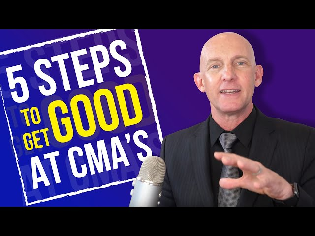 5 STEPS TO GET GOOD AT CMA'S - KEVIN WARD
