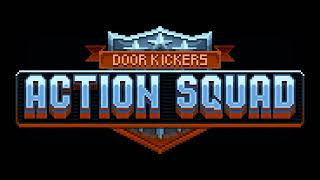 Door Kickers Action Squad - OST - Main Theme