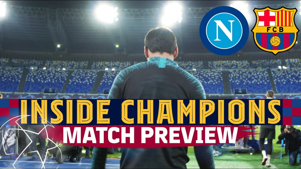FC Barcelona Versus Napoli Champions League Preview ...