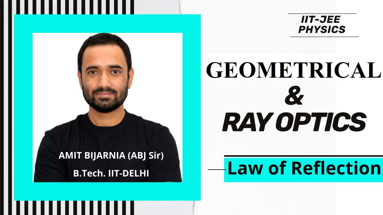 #2-Laws of Reflection|Geometrical/Ray Optics|Physics for IIT JEE Main & Advanced