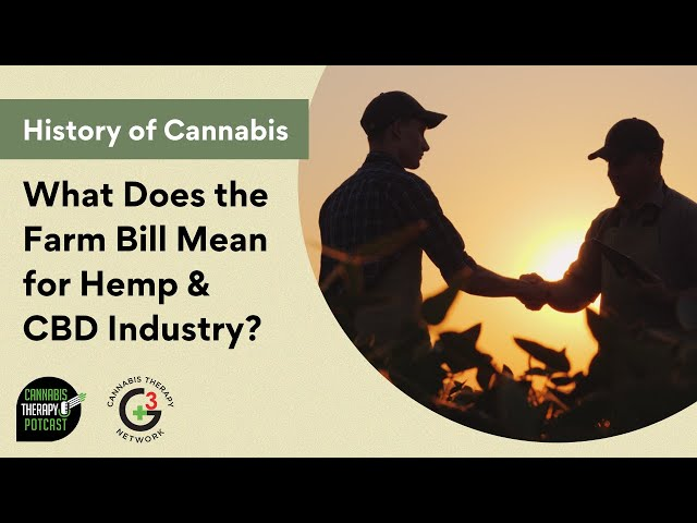 What Does The Farm Bill Mean For Hemp & CBD Industry?