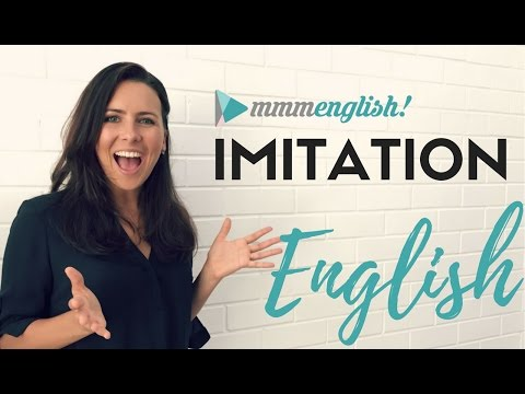 English Imitation Lessons  |  Speak More Clearly & Confidently
