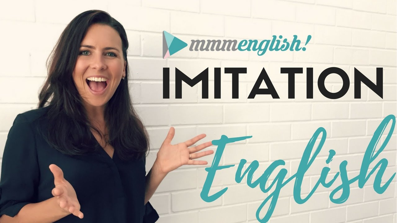English Imitation Lessons | Speak More Clearly & Confidently - YouTube