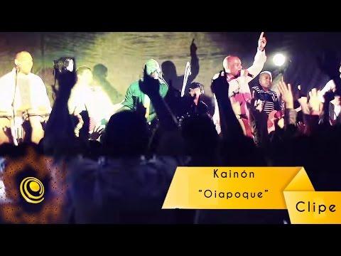 Kainón - Oiapoque (Video Oficial)