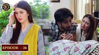 Koi Chand Rakh Episode 26 - Top Pakistani Drama
