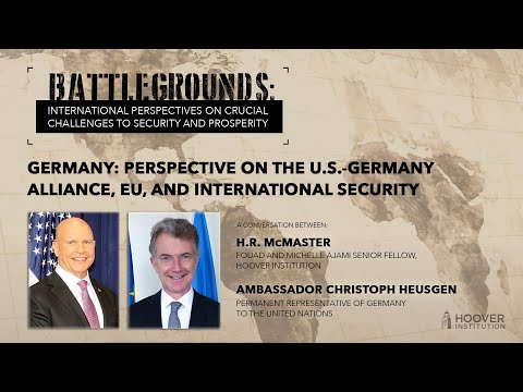 Battlegrounds w/ H.R. McMaster: Perspectives On US-Germany Alliance, EU & International Security
