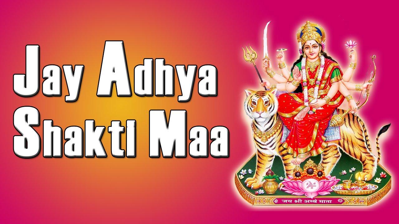 Jay Adhya Shakti Maa