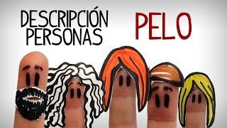 Description des personnes en espagnol,  types de cheveux