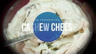 Raw Fermented Cashew Cream Cheese Recipe