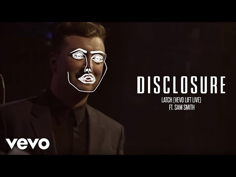 Disclosure  Latch  LIFT  ft Sam Smith