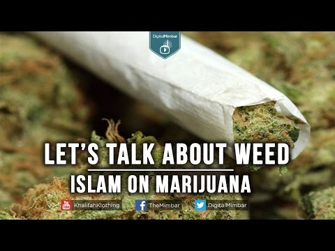 Let's Talk About Weed | Islam on Marijuana