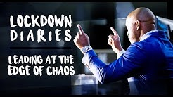 Leading at the Edge of Chaos: lockdown diaries.