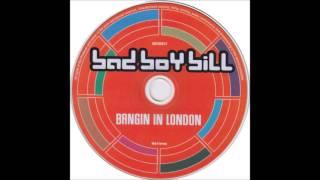 Bad Boy Bill Bangin' In London 2000