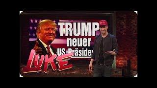 Wochenrückblick: US-Präsident Trump und andere Katastrophen - LUKE! Die Woche und ich