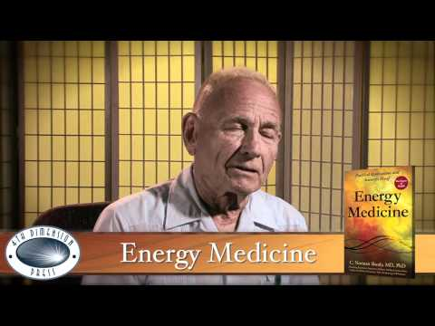 Dr. Norm Shealy on Energy Medicine
