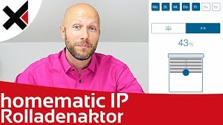 Homematic IP Rolladenaktor & Beschattung | iDomiX