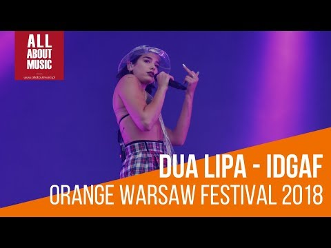 Dua Lipa - IDGAF (live at Orange Warsaw Festival 2018)