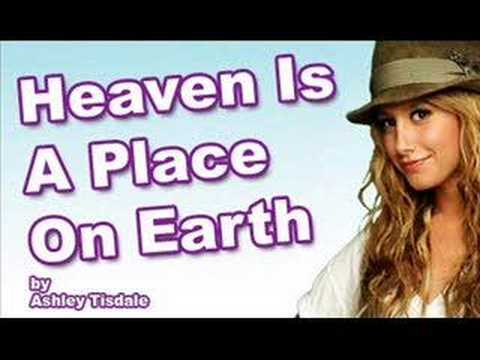 Ashley Tisdale - Heaven Is A Place On Earth [[With Lyrics]]