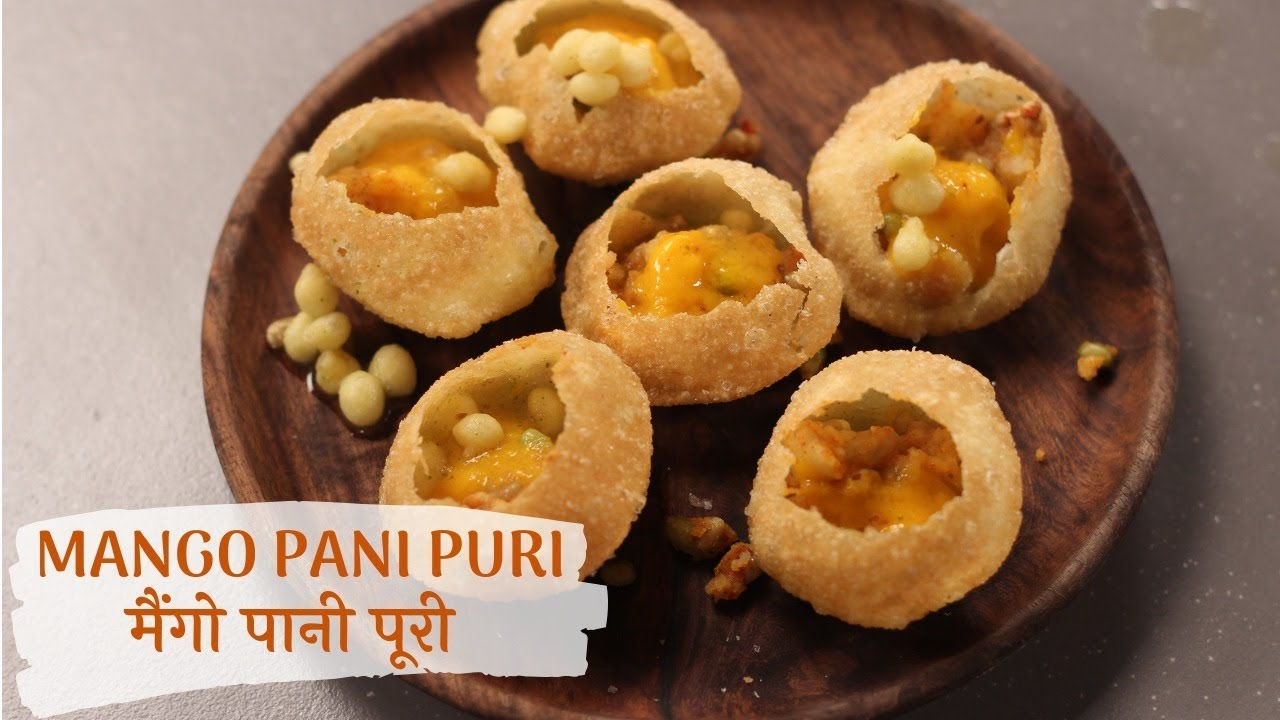 Mango Pani Puri | मैंगो पानी पूरी | Sanjeev Kapoor Khazana