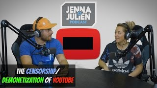 Podcast #107 - The Censorship/Demonetization of YouTube