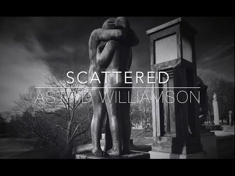 Astrid Williamson - Scattered