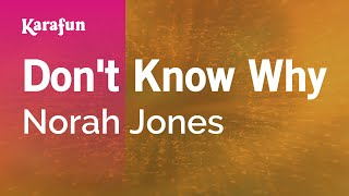 Karaoke Don't Know Why - Norah Jones *