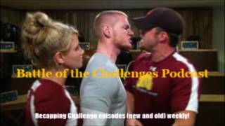 """Champs vs Pros ep 1 recap"" Battle of the Challenges Podcast"