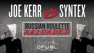 Video DFWBL | Battle Rap | Joe Kerr vs Syntex | #RRR download MP3, 3GP, MP4, WEBM, AVI, FLV Juli 2018