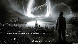 D-Block S-Te-Fan Twilight Zone HQ Edit.mp3
