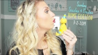 ❤ Sunday Sizzles & Fizzles HOME EDITION 3-2-2014 ❤ Thumbnail