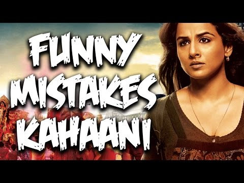 Everything Wrong With Kahaani Movie | Bollywood Mistakes | Episode #24