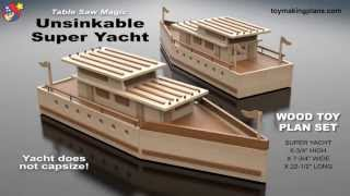 Wood Toy Plans  - Unsinkable Super Yacht