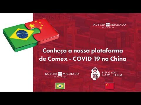 Conheça a nossa plataforma de Comex - COVID 19 na China