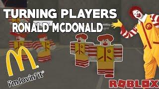 ROBLOX Exploit Trolling - Turning Players into Ronald Mcdonald (5$ FE EXPLOIT)