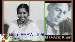 ASHA.Film-BEEWI-1950-Birha Ki Raat Mose Kati Nahin Jaat-[ Best Audio Sond ]