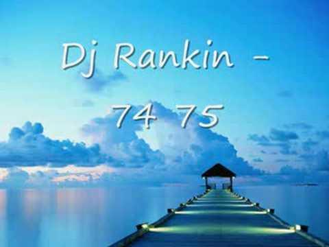 Dj Rankin - 74 75