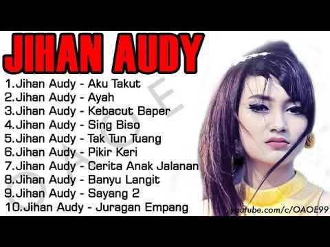 Jihan Audy Aku Takut (DANGDUT) Full Album
